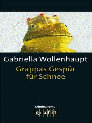 cover image of Grappas Gespür für Schnee