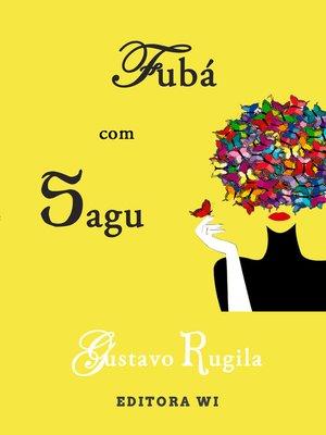 cover image of Fubá com sagu