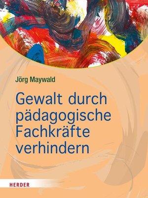 cover image of Gewalt durch pädagogische Fachkräfte verhindern