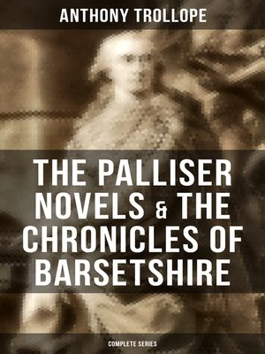 cover image of The Palliser Novels & the Chronicles of Barsetshire