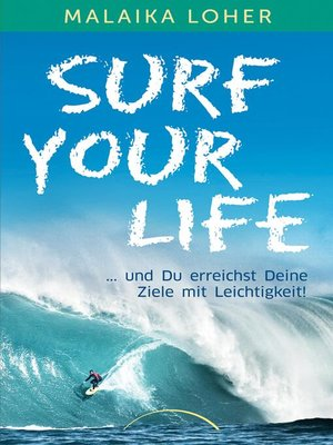 cover image of Surf your life