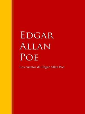 cover image of Los cuentos de Edgar Allan Poe