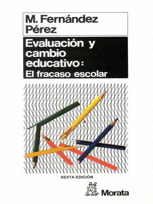 cover image of Evaluación y cambio educativo