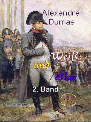 cover image of Weiß und Blau 2. Band