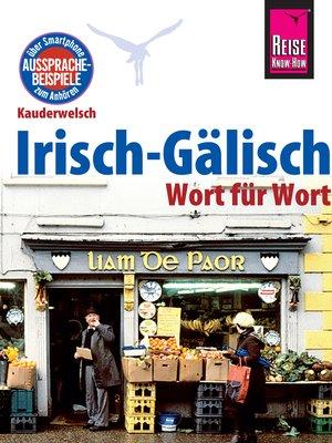 cover image of Reise Know-How Sprachführer Irisch-Gälisch--Wort für Wort