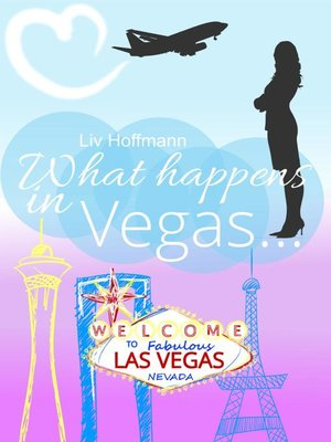 cover image of What happens in Vegas ...