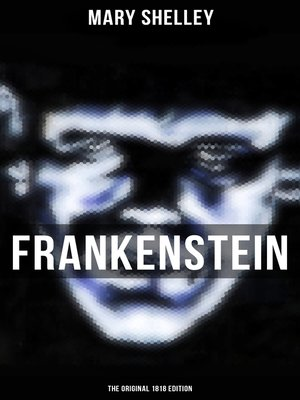 cover image of FRANKENSTEIN (The Original 1818 Edition)