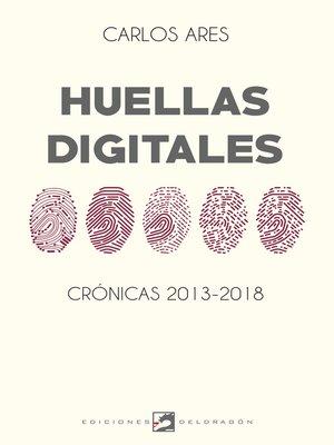 cover image of Huellas digitales
