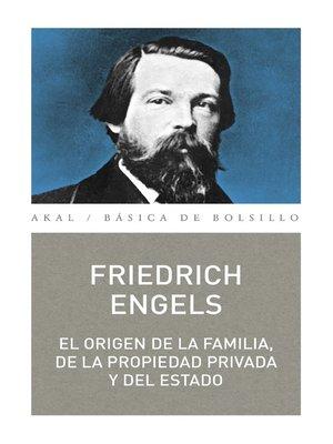 cover image of El origen de la familia, la propiedad y el Estado