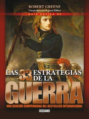 cover image of Guía rápida de las 33 estrategias de la guerra