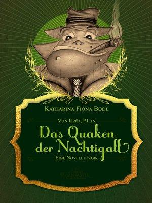 cover image of Von Kröt, P.I. in Das Quaken der Nachtigall