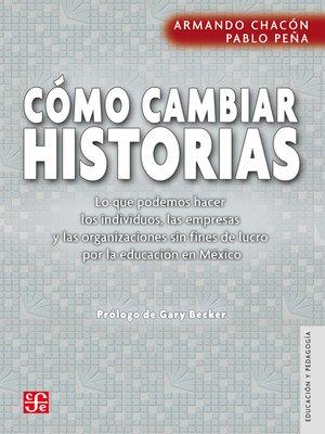 cover image of Cómo cambiar historias