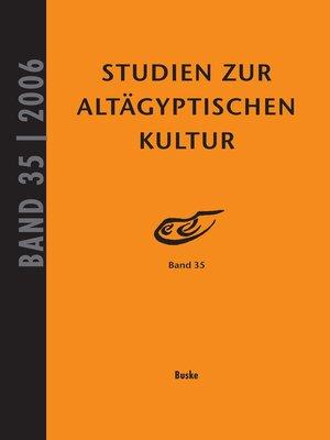 cover image of Studien zur Altägyptischen Kultur Band 35