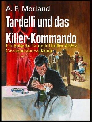cover image of Tardelli und das Killer-Kommando