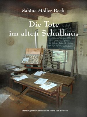 cover image of Die Tote im alten Schulhaus