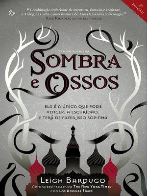cover image of Sombra e Ossos