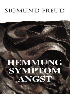 cover image of Hemmung, Symptom, Angst