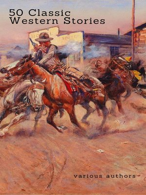 cover image of 50 Classic Western Stories You Should Read (Zongo Classics)