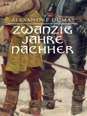 cover image of Zwanzig Jahre nachher