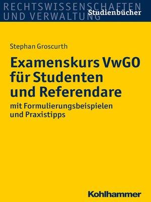 cover image of Examenskurs VwGO für Studenten und Referendare
