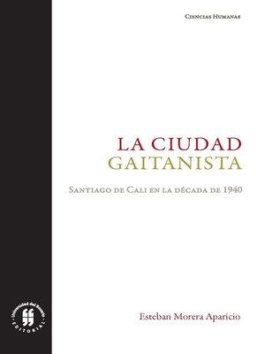 cover image of La ciudad gaitanista