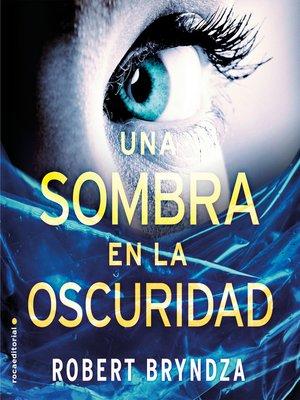 cover image of Una sombra en la oscuridad