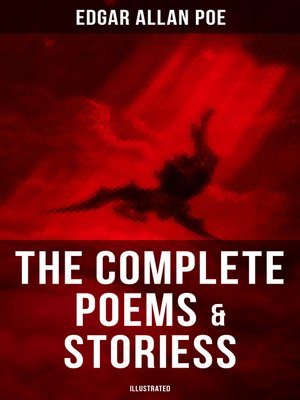 cover image of The Complete Poems & Stories of Edgar Allan Poe (Illustrated)