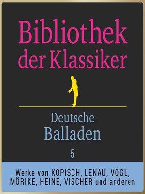cover image of Deutsche Balladen 5