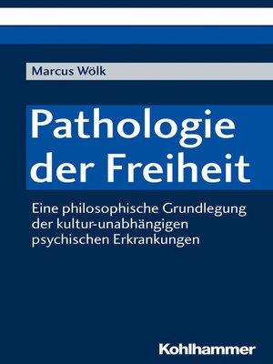 cover image of Pathologie der Freiheit