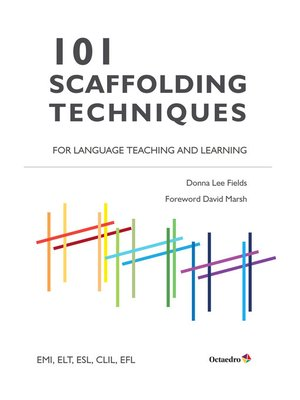 cover image of 101 Scaffolding Techniques for Languages Teaching and Learning