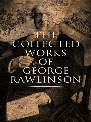 cover image of The Collected Works of George Rawlinson