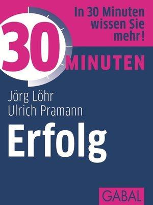 cover image of 30 Minuten Erfolg