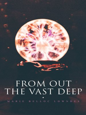 cover image of From Out the Vast Deep
