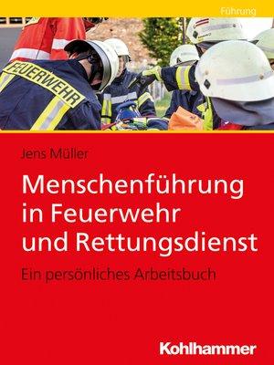 cover image of Menschenführung in Feuerwehr und Rettungsdienst