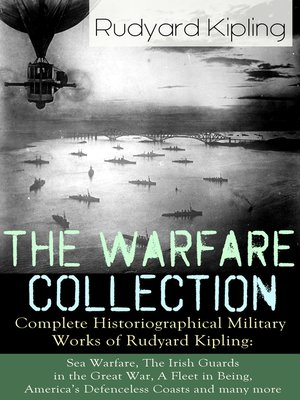 cover image of The Warfare Collection--Complete Historiographical Military Works of Rudyard Kipling