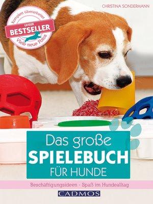 cover image of Das große Spielebuch für Hunde