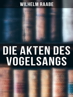 cover image of Die Akten des Vogelsangs