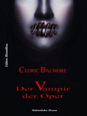 cover image of Der Vampir der Oper