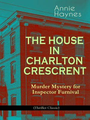 cover image of The House in Charlton Crescent – Murder Mystery for Inspector Furnival