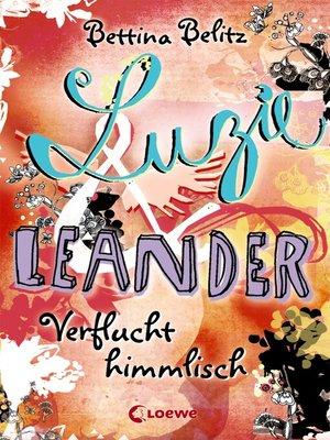 cover image of Luzie & Leander 1--Verflucht himmlisch