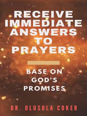 cover image of Receive Immediate Answers to Prayers Base on  God's Promises