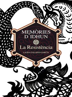 cover image of Memòries d'Idhun I. La Resistència