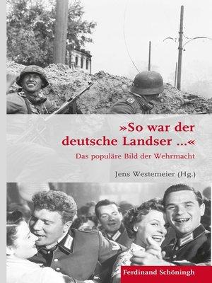"""cover image of """"So war der deutsche Landser..."""""""