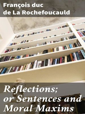 cover image of Reflections; or Sentences and Moral Maxims