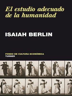 cover image of El estudio adecuado de la humanidad