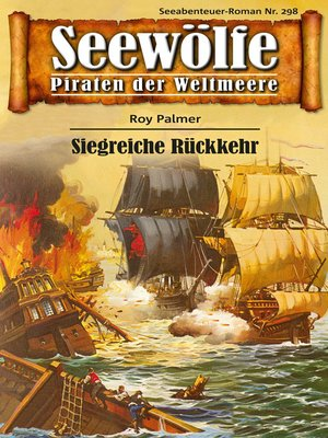 cover image of Seewölfe--Piraten der Weltmeere 298