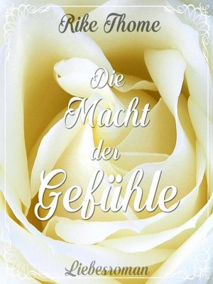 cover image of Die Macht der Gefühle
