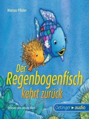 cover image of Der Regenbogenfisch kehrt zurück