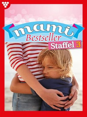 cover image of Mami Bestseller Staffel 3 – Familienroman