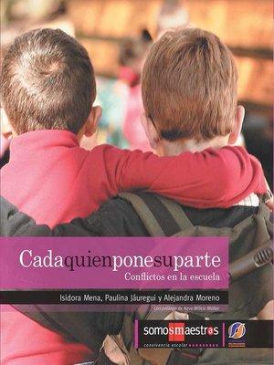 cover image of Cada quien pone su parte